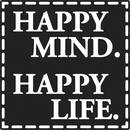 Motiv-Label Happy Mind. Happy Life